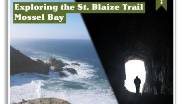 Exploring The St. Blaize Trail