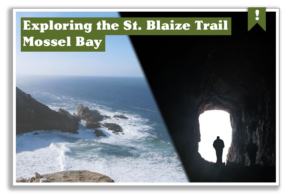 Exploring The St. Blaize Trail